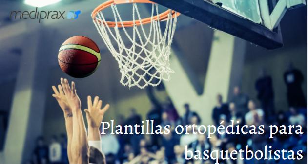 plantillas-ortopedicas-para-basquetbolistas