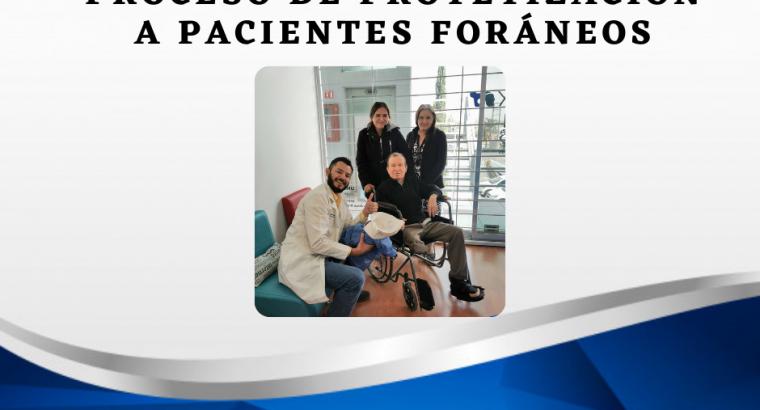 Proceso de protetización a pacientes foráneos